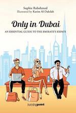 Only in Dubai af Sophie Robehmed