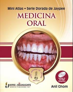 Mini Atlas Serie Dorada de Jaypee: Medicina Oral
