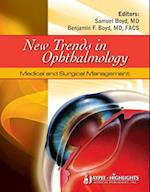 New Trends in Ophthalmology Medical and Surgical Management