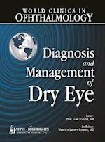 World Clinics in Ophthalmology: Diagnosis and Management of Dry Eyes