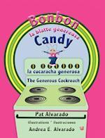 Bonbon La Blatte Genereuse * Candy La Cucaracha Generosa * Candy the Generous Cockroach af Pat Alvarado