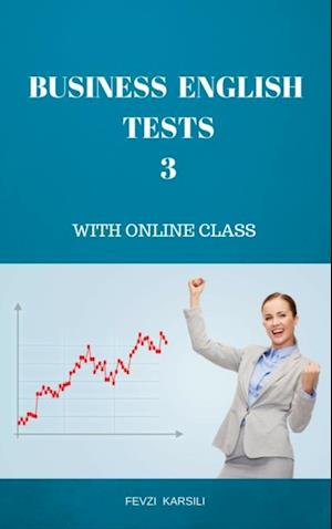 BUSINESS ENGLISH TESTS 3