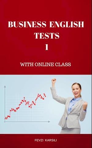 BUSINESS ENGLISH TESTS 1 af Fevzi Karsili