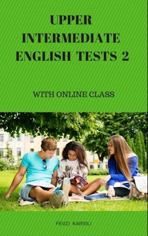 Upper Intermediate English Tests 2 af Fevzi Karsili