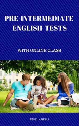 Pre - Intermediate English Tests af Fevzi Karsili