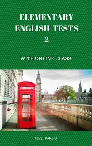 ELEMENTARY ENGLISH TESTS 2 af Fevzi Karsili