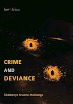 Crime and Deviance. an Introduction to Criminology af Tibamanya Mwene Mushanga