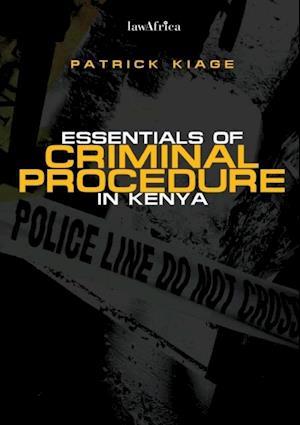 Essentials of Criminal Procedure in Kenya af Patrick Kiage