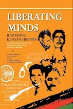 Liberating Minds, Restoring Kenyan History: Anti-Imperialist Resistance by Progressive South Asian Kenyans 1884-1965 af Nazmi Durrani