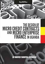The Design of Micro Credit Contracts and Micro Enterprise Finance in Uganda af Winifred Tarinyeba-Kiryabwire