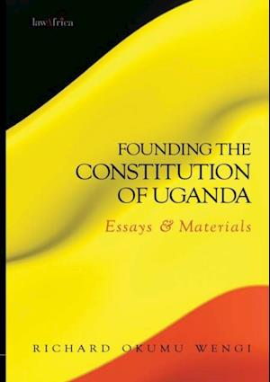 Founding the Constitution of Uganda