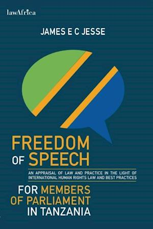 Freedom of Speech for Members of Parliament in Tanzania af James E. C Jesse