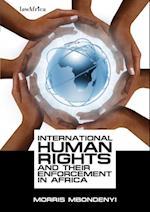 International Human Rights and their Enforcement in Africa af Morris Kiwinda Mbondenyi