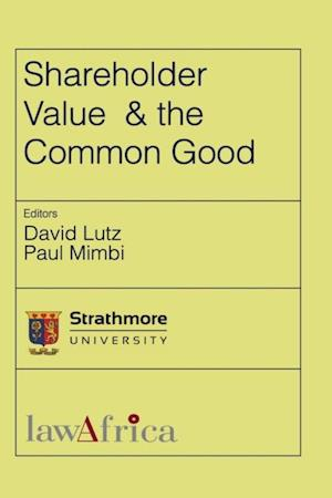 Shareholder Value and the Common Good af David Lutz