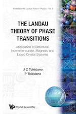 The Landau Theory of Phase Transitions (WORLD SCIENTIFIC LECTURE NOTES IN PHYSICS, nr. 3)