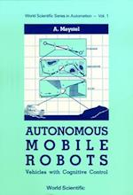 Autonomous Mobile Robots (Series in Automation, nr. 1)