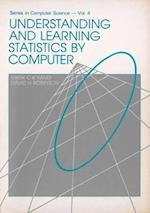 Understanding And Learning Statistics By Computer (World Scientific Series in Computer Science, nr. 4)
