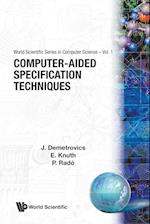 Computer-Aided Specification Techniques (Series in Computer Science, nr. 1)