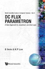DC Flux Parametron (SERIES IN THEORETICAL AND APPLIED MECHANICS, nr. 6)