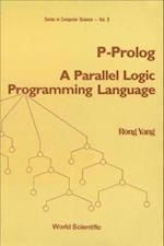 P-PROLOG (World Scientific Series in Computer Science, nr. 9)