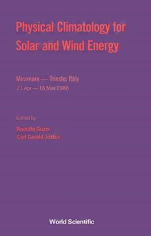 Physical Climatology For Solar And Wind Energy