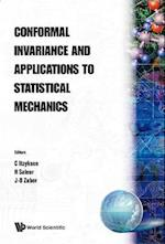 Conformal Invariance and Applications to