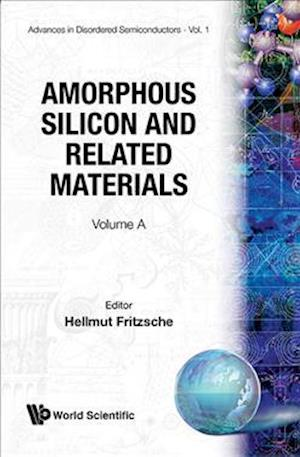 Amorphous Silicon And Related Materials (In 2 Parts)