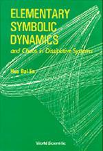 Elementary Symbolic Dynamics and Chaos I