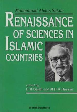 Renaissance Of Sciences In Islamic Countries: Muhammad Abdus Salam