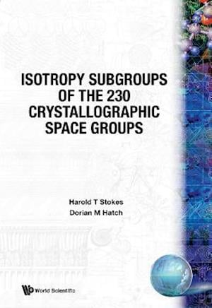 Isotropy Subgroups Of The 230 Crystallographic Space Groups