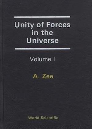 Unity Of Forces In The Universe (In 2 Volumes)