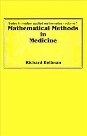 Mathematical Methods In Medicine