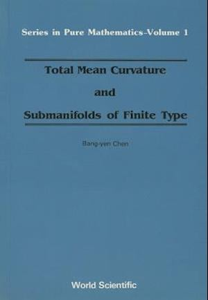 Total Mean Curvature And Submanifolds Of Finite Type