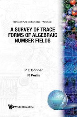 Survey Of Trace Forms Of Algebraic Number Fields, A