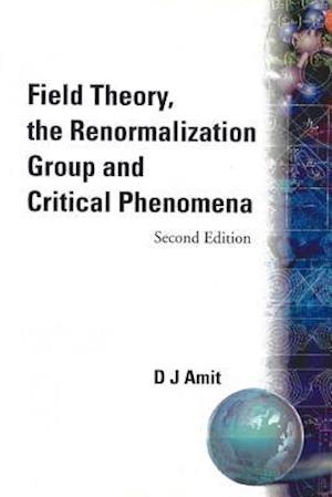 Field Theory, The Renormalization Group And Critical Phenomena (2nd Edition)