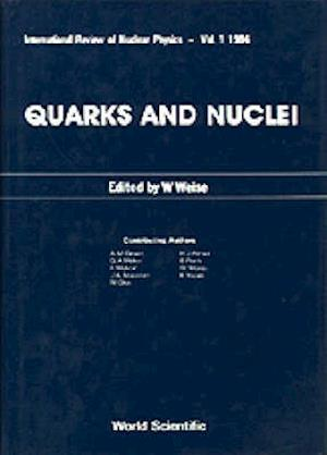 Quarks And Nuclei