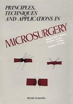 Principles, Techniques and Applications in Microsurgery