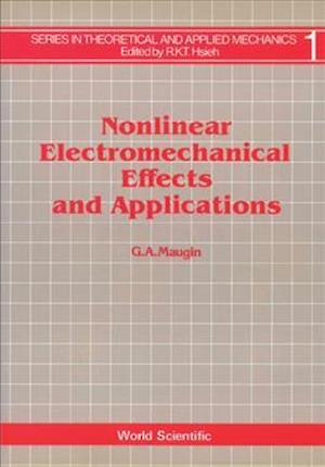 Nonlinear Electromechanical Effects And Applications