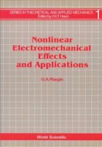Nonlinear Electromechanical Effects and Applications (Series in Theoretical and Applied Mechanics Vol 1)
