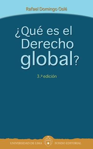 ¿Qué es el Derecho global?- Tercera edición af Rafael Domingo