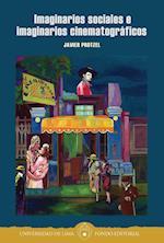 Imaginarios sociales e imaginarios cinematográficos af Javier Protzel