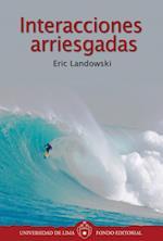 Interacciones arriesgadas af Desiderio Blanco, Eric Landowski