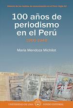 100 años de periodismo en el Perú- Tomo I: 1900-1948 af María Mendoza