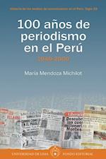 100 años de periodismo en el Perú- Tomo II: 1949-2000