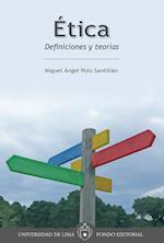 Ética: Definiciones y teorías