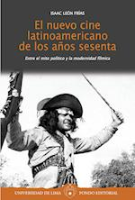 El nuevo cine latinoamericano de los años sesenta: Entre el mito político y la modernidad fílmica af Isaac León