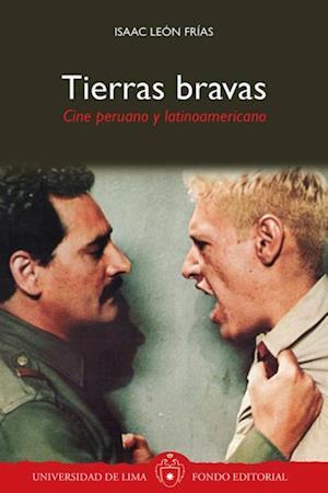 Tierras bravas: Cine peruano y latinoamericano af Isaac León