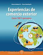 Experiencias de comercio exterior: Casos 100 % peruanos