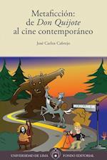 Metaficcion: de Don Quijote al cine contemporaneo af Jose Carlos Cabrejo