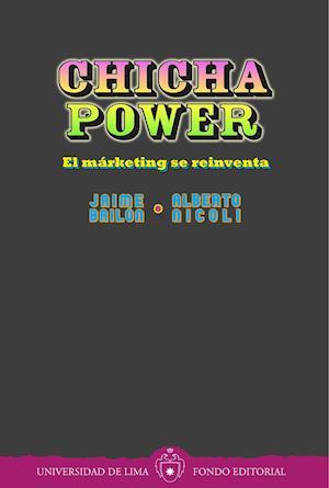 Chicha power: El márketing se reinventa